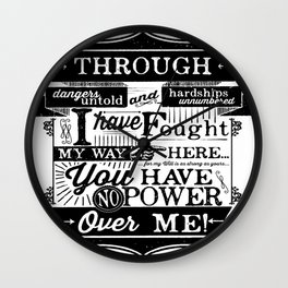Labyrinth Quote You Have No Power Over Me Wall Clock