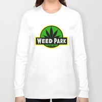 jurassic park Long Sleeve T-shirts featuring Weed Park Jurassic style  by Spyck