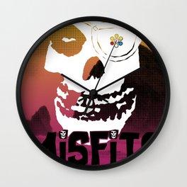 Misfits always say die... Wall Clock
