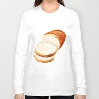 bread Long Sleeve T-shirts featuring White bread by Nadezhda Shoshina