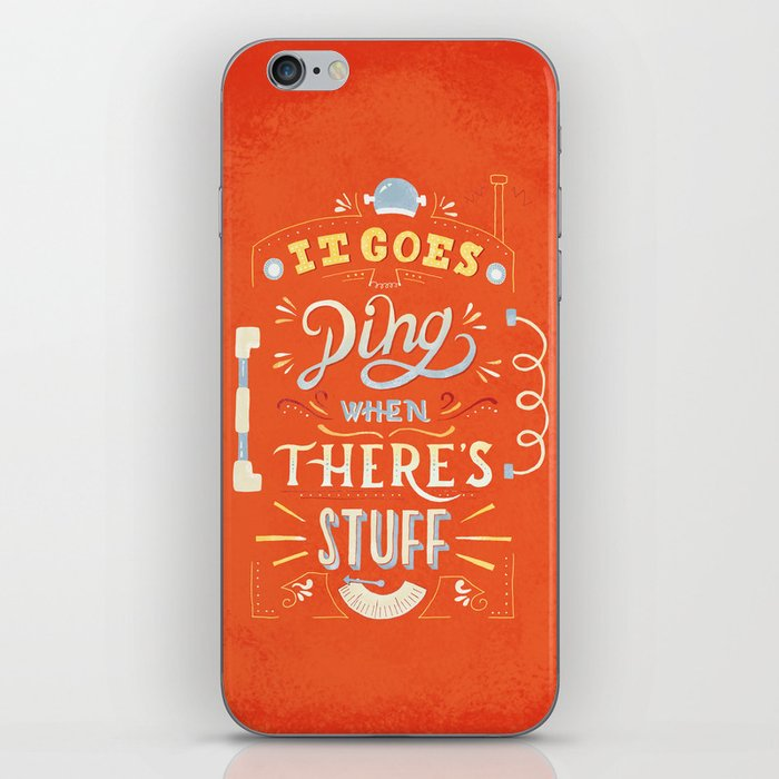 It goes -ding- when there's stuff! iPhone Skin