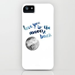 "ROYAL BLUE ""LOVE YOU TO THE MOON AND BACK"" QUOTE + MOON iPhone Case"