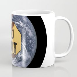 No exit earth sign - protest climate change Coffee Mug