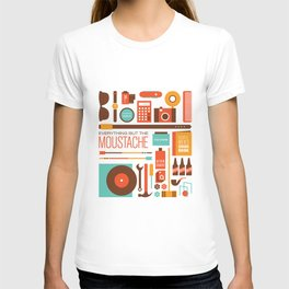 Everything But The Moustache T-shirt
