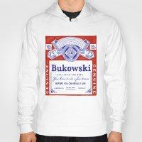bukowski Hoodies featuring bukowski by Mathiole