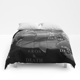 EROS and DEATH Comforters