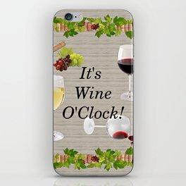 It's Wine O'Clock iPhone Skin