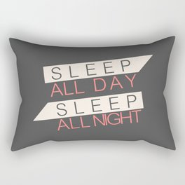 Sleep All Day Everyday Rectangular Pillow