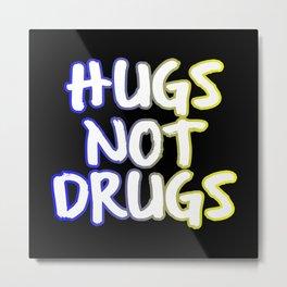Drug Free Clean Anti Drugs Gift Metal Print