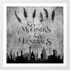 No Mourners No Funerals Art Print