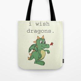 I wish dragons Tote Bag
