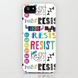 Resist them 3 iPhone Case