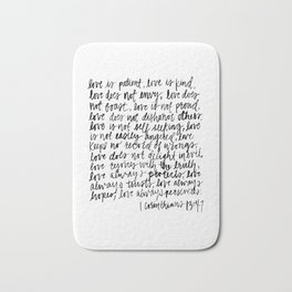love is patient, love is kind Bath Mat
