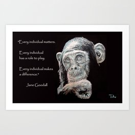 a Jane Goodall quote - black Art Print