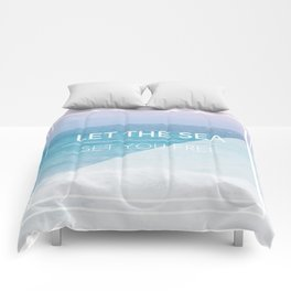 LET THE SEA SET YOU FREE Comforters