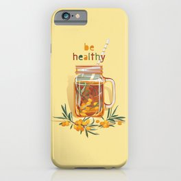 Be healthy. Sea buckthorn warm drink iPhone Case
