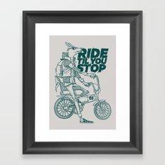 Ride or Don't! Framed Art Print