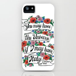 Hand-lettered Verdi Italy quote with flowers iPhone Case