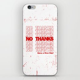 No Thanks iPhone Skin