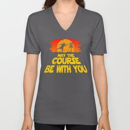 "Disc Golf Shirt ""May the Course be with You"" Trendy Golf Tee Unisex V-Neck"
