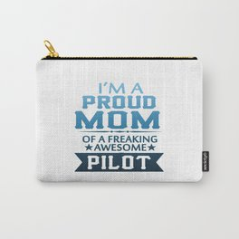I'M A PROUD PILOT'S MOM Carry-All Pouch