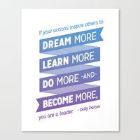 dolly parton Canvas Prints featuring Dream More - Dolly Parton Quote by brigette i design