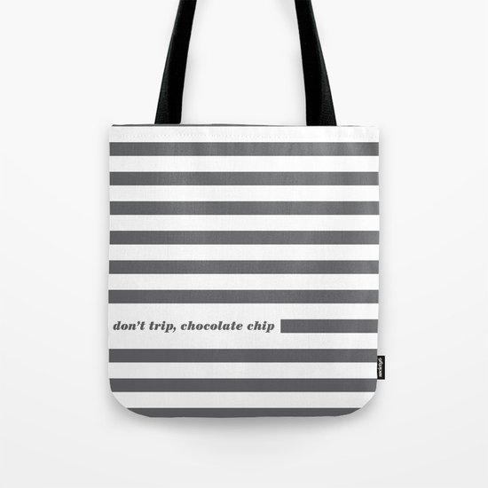 Don't Trip Tote Bag