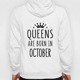queens are born in october birthday Hoody