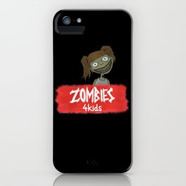 Zombies4Kids 001 iPhone Case