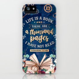 Life is a book iPhone Case
