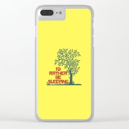 I'd rather be sleeping Clear iPhone Case