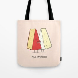 Hugs and cheeses Tote Bag