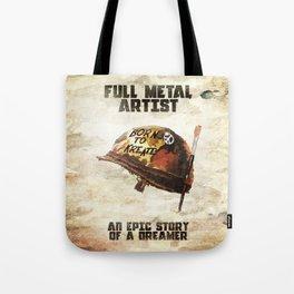 Full metal artist Tote Bag