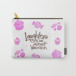 Laugh Every Day Carry-All Pouch