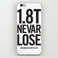 audi iPhone & iPod Skins featuring 1.8T NEVAR LOSE by shedpress