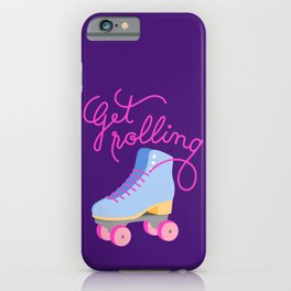 Get Rolling (Purple Background) iPhone Case