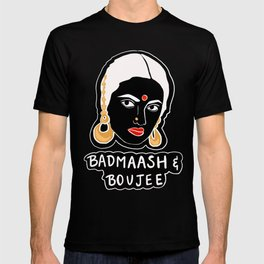 Badmaash and Boujee T-shirt