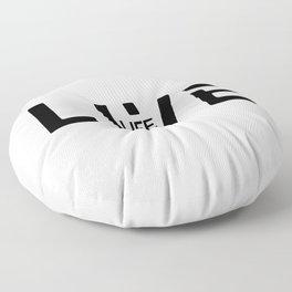 Live life Floor Pillow