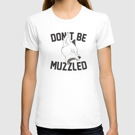 Don't Be Muzzled #Resist T-shirt