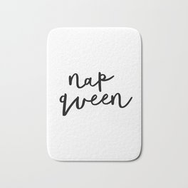 Nap Queen black and white typography poster gift for her girlfriend home wall decor bedroom Bath Mat