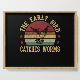 Early Bird Catches Worms Get Up Tomorrow Sleep Serving Tray