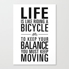 Life is like riding a bicycle. White Background. Canvas Print