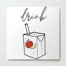 Drink Apple Juice Metal Print