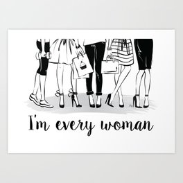 Every Woman Fashion Illustration Art Print Art Print