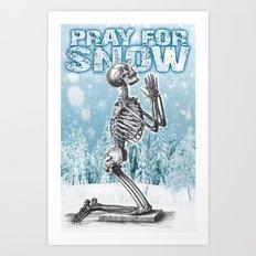 PRAY FOR SNOW (PRAYING SKELETON) Art Print