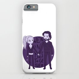 We're in this together iPhone Case