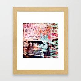 The Joy is in the Journey Framed Art Print