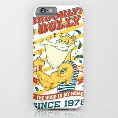 Brooklyn Bully Slim Case iPhone 6