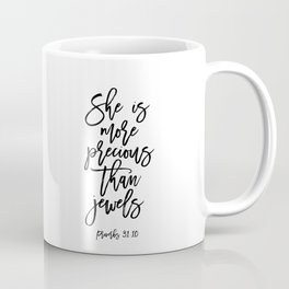 She Is More Precious Than Jewels, Typography Poster, Typography Art, Printable Art, Git Idea Coffee Mug