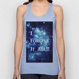 Turquoise Teal Galaxy : I Forgive It All Unisex Tank Top